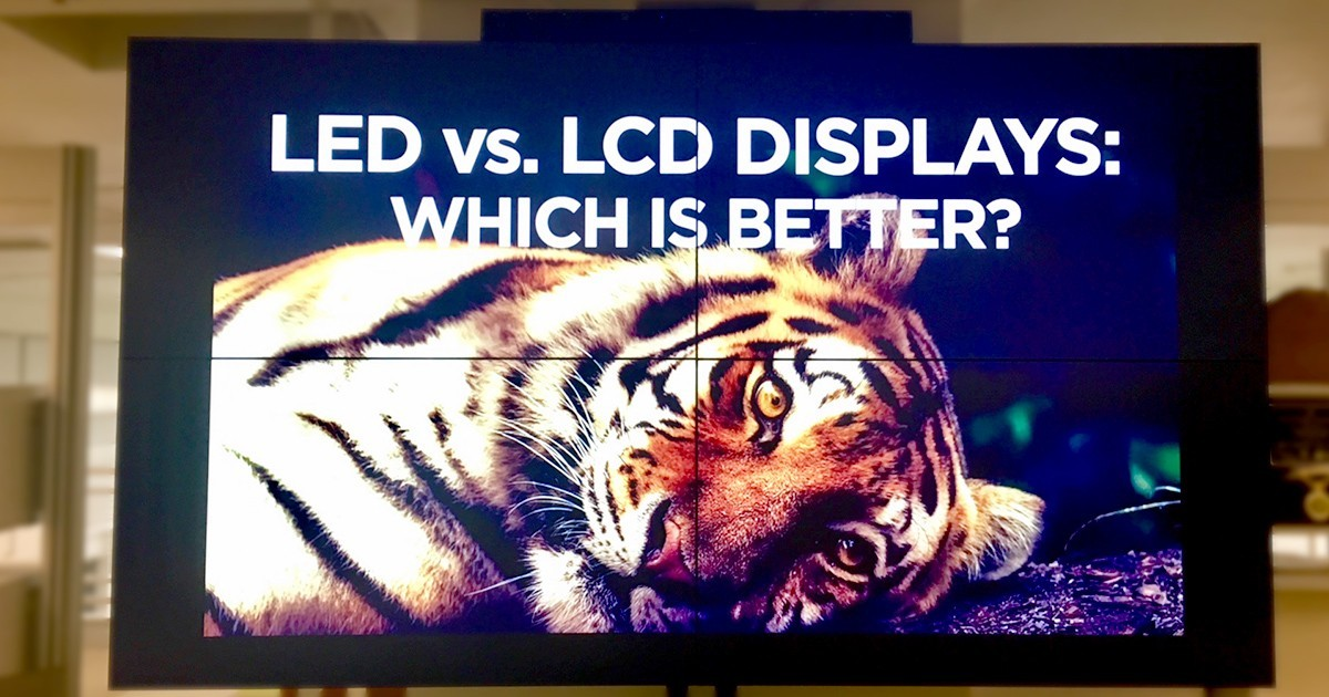 Digital Sigange LED vs. LCD